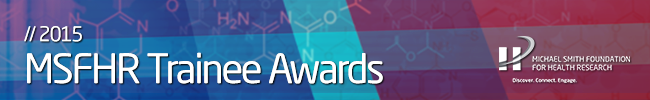 MSFHR announces 2015 Trainee award recipients.htm
